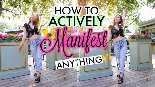 How To ACTIVELY Manifest ANYTHING | Law of AttrACTION Success