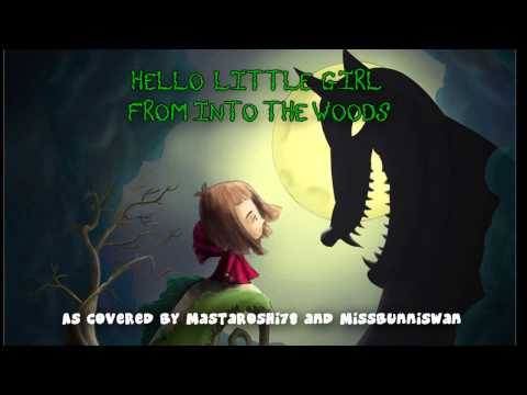 """""""Hello Little Girl"""" From Into the Woods -  Cover with missbunniswan"""