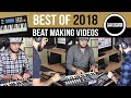 Best Of 2018: Top 10 Beat Making S Prod By Tcustomz
