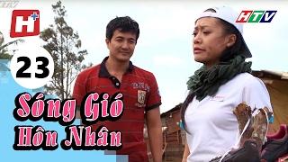 Sóng Gió Hôn Nhân - Tập 23   Phim Tình Cảm Việt Nam Hay Nhất 2017