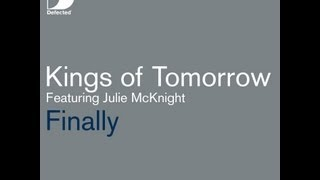 Kings of Tomorrow featuring Julie McKnight - Finally (Danny Krivit: Steve Travolta Re-edit)