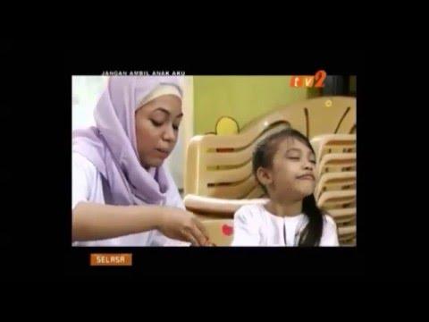 Download Jangan Ambil Anak Aku Part 8 Nad Zainal, Puteri Balqis