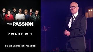 The Passion 2018:  Tommie Christiaan en Arjan Ederveen - Zwart-Wit