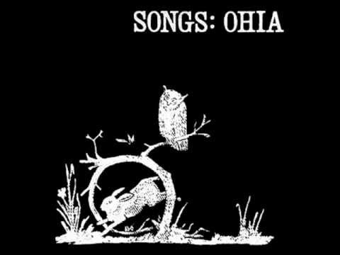 Songs: Ohia - Cabwaylingo