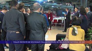 Yvelines | Thales recrute de nouveaux collaborateurs au Vélodrome national de SQY