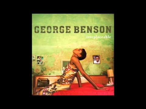 George Benson - Irreplaceable
