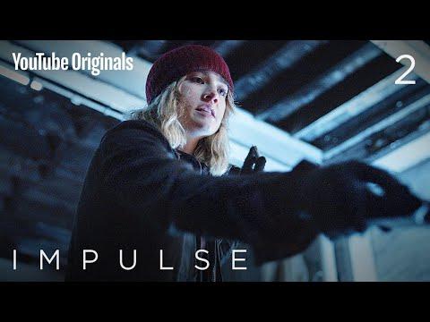 S2E2 'Fight or Flight' - Impulse
