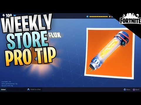 FORTNITE - Weekly Store Pro Tip (100 Legendary Flux In 1 Day)
