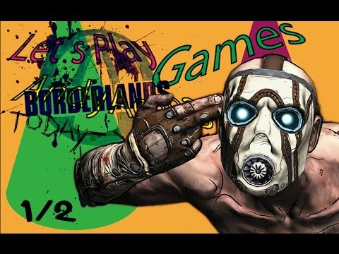 Let´s Play Borderlands (Games AndyAce83 Hate 5.1) Part 1 - Bitching alone.