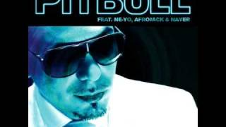 Give Me Everything (Tonight) - Pitbull ft Ne-Yo ft Afrojack & Nayer