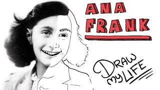 ANA FRANK | Draw My Life