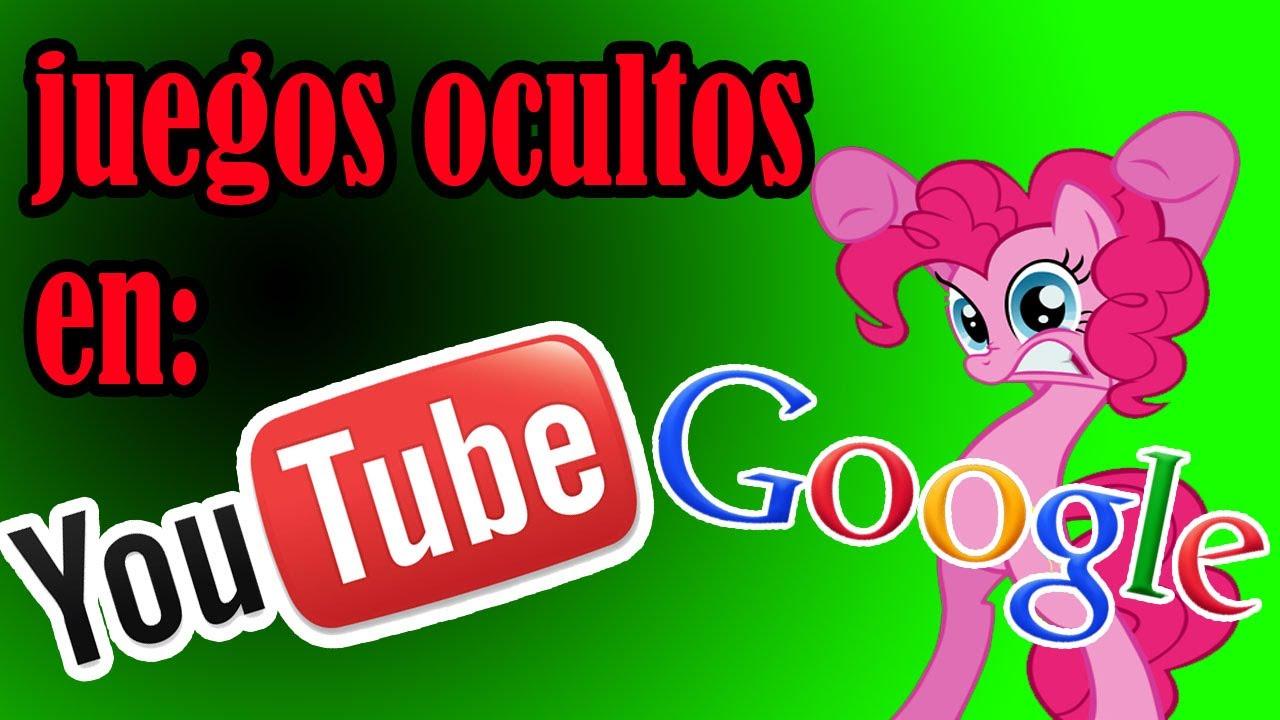 Los Juegos Ocultos En Google Y Youtube Youtube