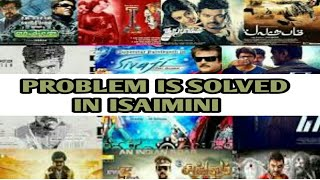 PROBLEM IS SOLVED IN ISAIMINI - HOW TO DOWNLOAD MOVIES 2018 - 19 தமிழில்