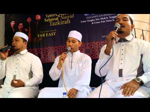 Far East Ahlan Bina : Majlis Cinta Rasul