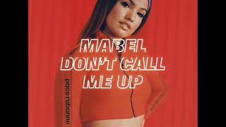 Mabel - Don't Call Me Up (Extended Version) Video