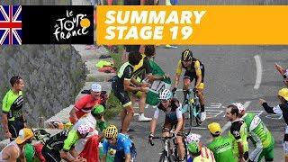Summary - Stage 19 - Tour de France 2018