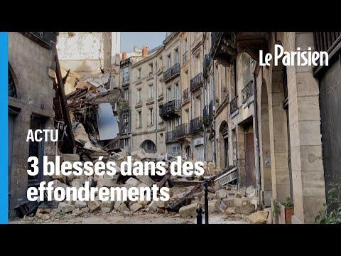 Bordeaux : deux immeubles s'effondrent dans le centre-ville, au moins trois blessés