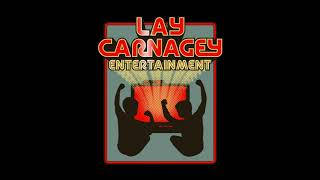 Lay-Carnagey Entertainment (2018)