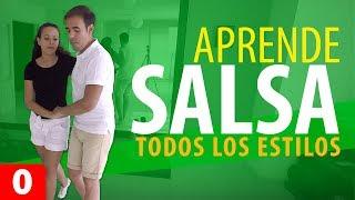 APRENDER A BAILAR SALSA | TODOS LOS ESTILOS – Salsa para Principiantes #0