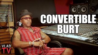 Convertible Burt: Big Meech Got His Inspiration From Me (Part 13)