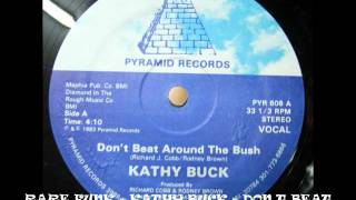 RARE FUNK - KATHY BUCK - DON T BEAT AROUND THE BUSH BY DRJEKYL WWW.FUNKPOWER.FR