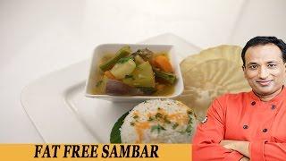 Fat Free Sambhar - Be Fit Be Cool - Aapi  Vahrehvah
