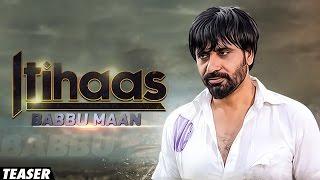 Itihaas - Babbu Maan | Teaser | Dummy