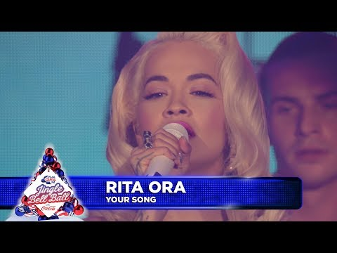 Rita Ora - 'Your Song' (Live at Capital's Jingle Bell Ball)