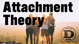 Part 1 - Attachment Theory - Secure