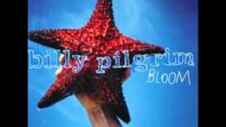Billy Pilgrim - Caroline