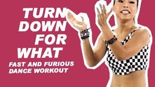 Turn Down for What - DJ Snake, Lil Jon | Fast and Furious Dance Workout |Zumba® Fitness |Michelle Vo