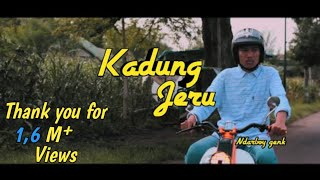 Kadung Jeru Ndarboy Genk Cover Video Clip