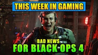 Bad News For Black Ops 4 - This Week in Gaming | FPS News
