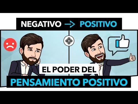 El Poder Del Pensamiento Positivo • Cómo Ser Más Positivo