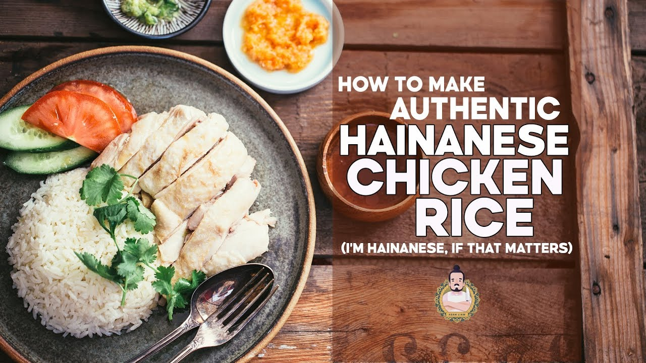 How To Make Authentic Hainanese Chicken Rice By A Hainanese Person Recipe Youtube