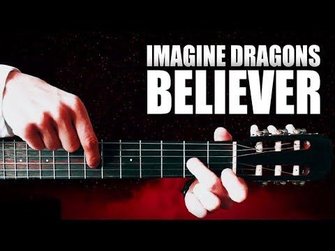 Imagine Dragons - BELIEVER на Гитаре + РАЗБОР