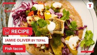 Tasty Fish Tacos - Jamie Oliver Tefal Hard Anodised Everyday range