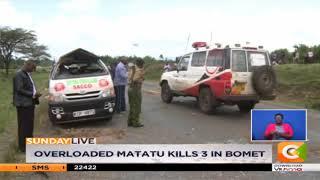 Overloaded matatu kills 3 in Bomet
