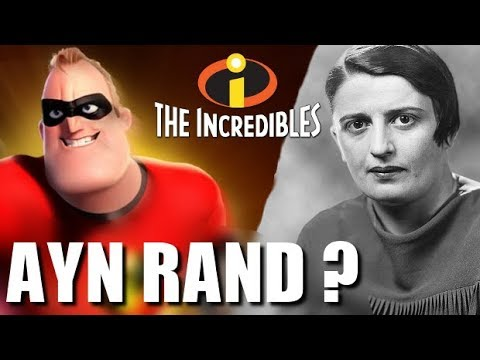 The Incredibles - Ayn Rand and Objectivism | Renegade Cut