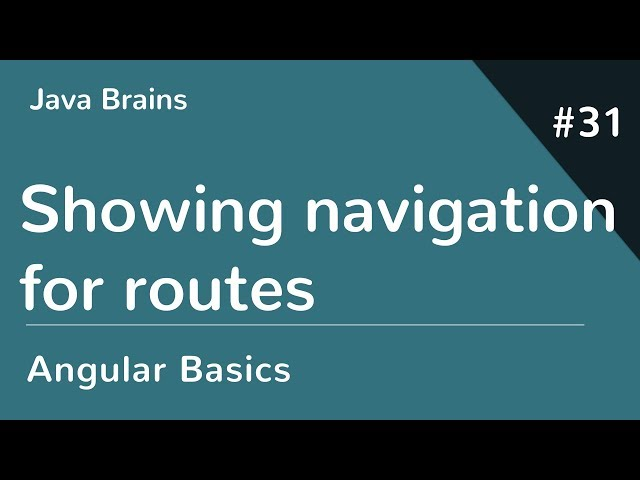 Angular 6 Basics 31 - Showing navigation for routes