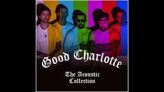 Good Charlotte - Dance Floor Anthem (Acoustic Collection)