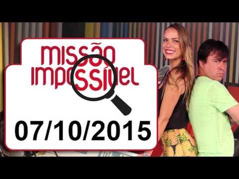 Missão Impossível - Edição Completa - 07/10/2015