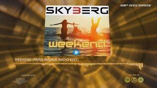 Skyberg - Weekend (Paris Avenue Radio Edit) (Official Music Teaser) (HD) (HQ)