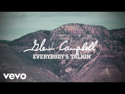 Glen Campbell - Everybody's Talkin' (Lyric Video)