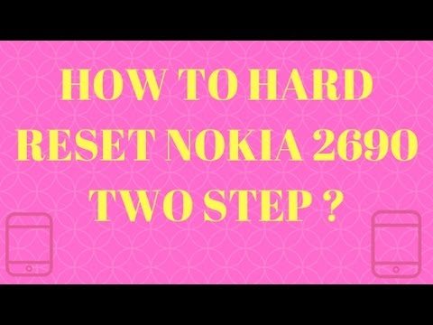 How to hard reset nokia 2690 two step