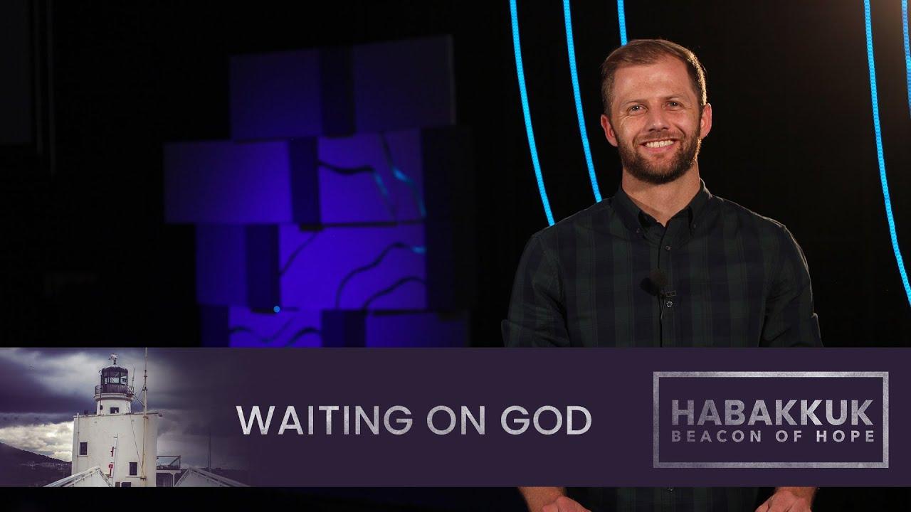 Download Habakkuk - Waiting on God // 18 Oct | Church Online (English Sunday Service)