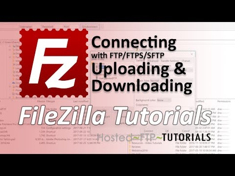 FileZilla Tutorial - Connecting with FTP, FTPS, SFTP, uploading and