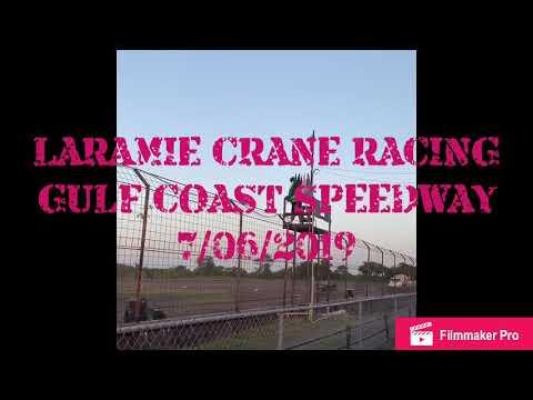 Laramie Crane Racing - Gulf Coast Speedway Alvin, TX 7/06/19