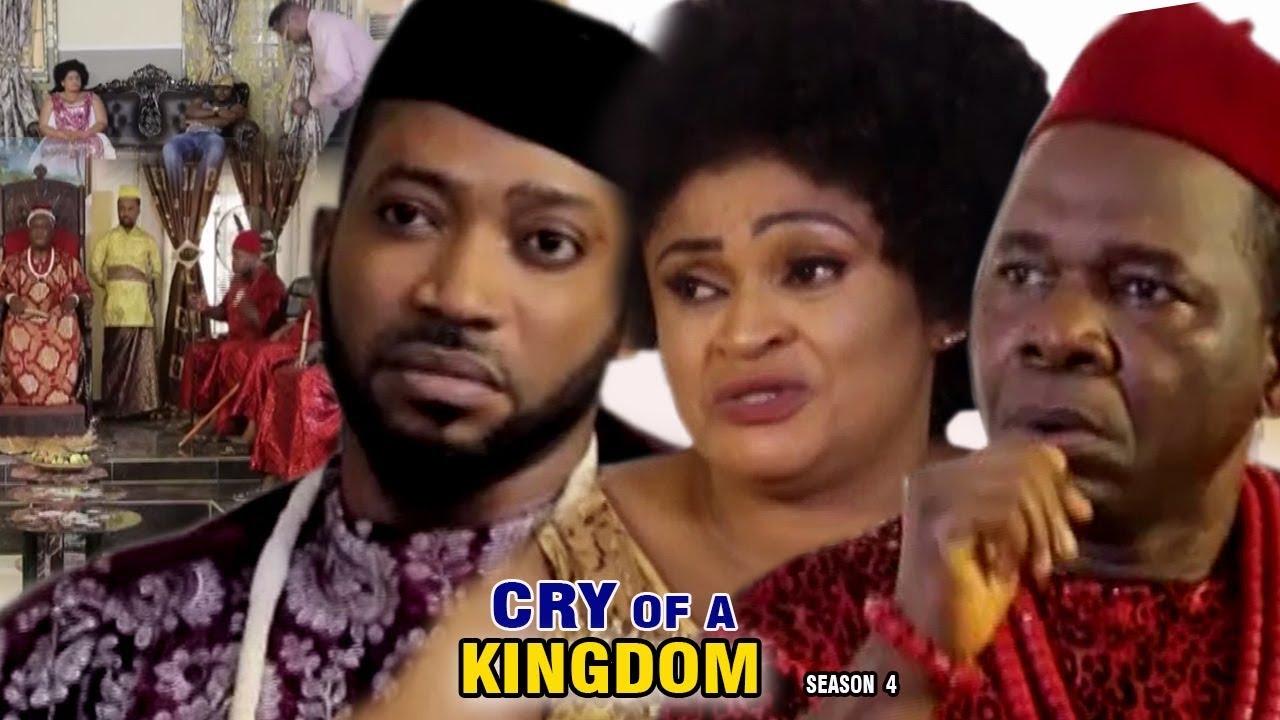 Download Cry of a Kingdom Season 4 - 2017 Latest Nigerian Nollywood Movie