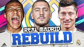 REBUILDING REAL MADRID!!! FIFA 19 Career Mode